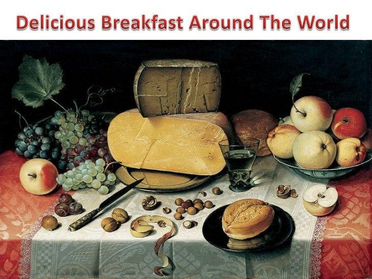 Delicious Breakfast Around the World