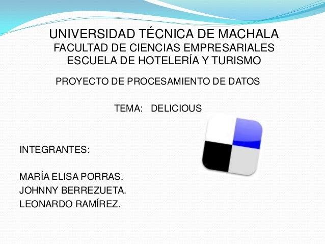 UNIVERSIDAD TÉCNICA DE MACHALA     FACULTAD DE CIENCIAS EMPRESARIALES       ESCUELA DE HOTELERÍA Y TURISMO      PROYECTO D...