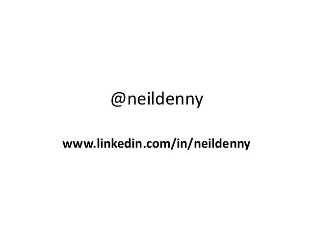 @neildenny www.linkedin.com/in/neildenny