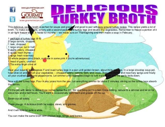 Delicious turkey broth