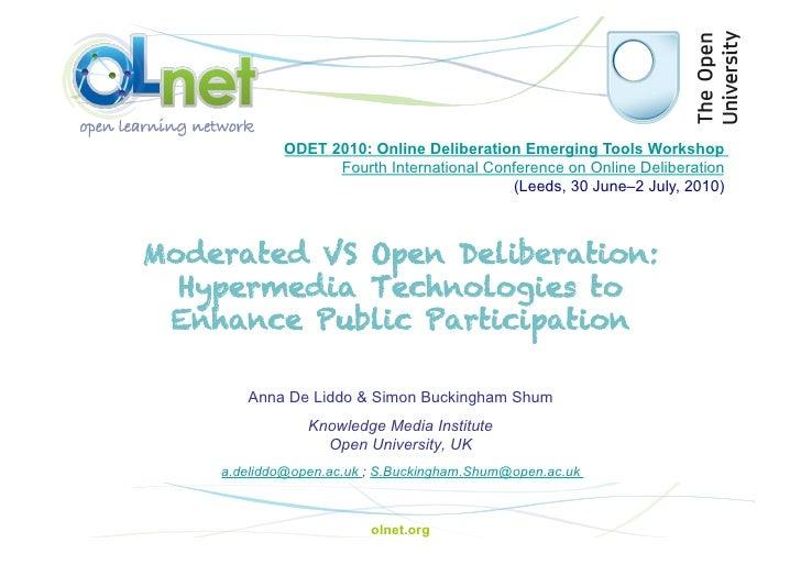 ODET 2010: Online Deliberation Emerging Tools Workshop                   Fourth International Conference on Online Deliber...