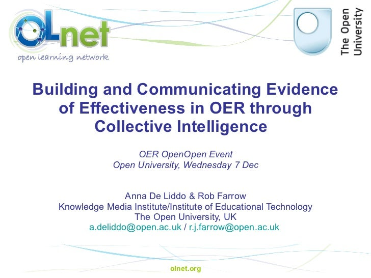 Building and Communicating Evidence of Effectiveness in OER through Collective Intelligence   Anna De Liddo & Rob Farrow ...