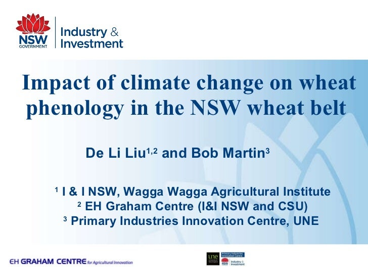 Impact of climate change on wheat phenology in the NSW wheat belt   1  I & I NSW, Wagga Wagga Agricultural Institute 2  EH...