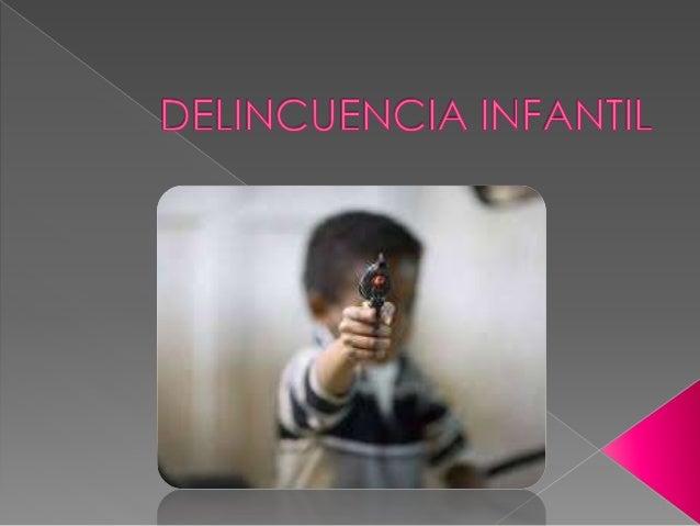  La delincuencia infantil hace referencia a los delitos cometidos por los menores de edad.