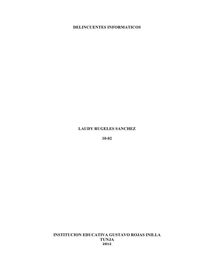 DELINCUENTES INFORMATICOS         LAUDY RUGELES SANCHEZ                   10-02INSTITUCION EDUCATIVA GUSTAVO ROJAS INILLA ...