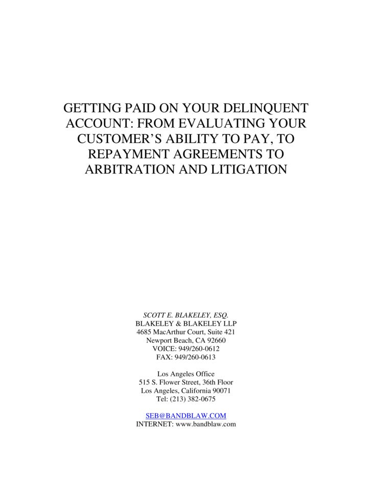 BLAKELEY & BLAKELEY LLP     GETTING PAID ON YOUR DELINQUENT ACCOUNT: FROM EVALUATING YOUR   CUSTOMER'S ABILITY TO PAY, TO ...