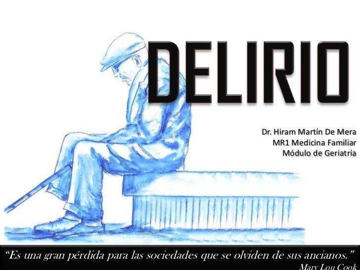 Dr. Hiram Martín De Mera                                                        MR1 Medicina Familiar                     ...