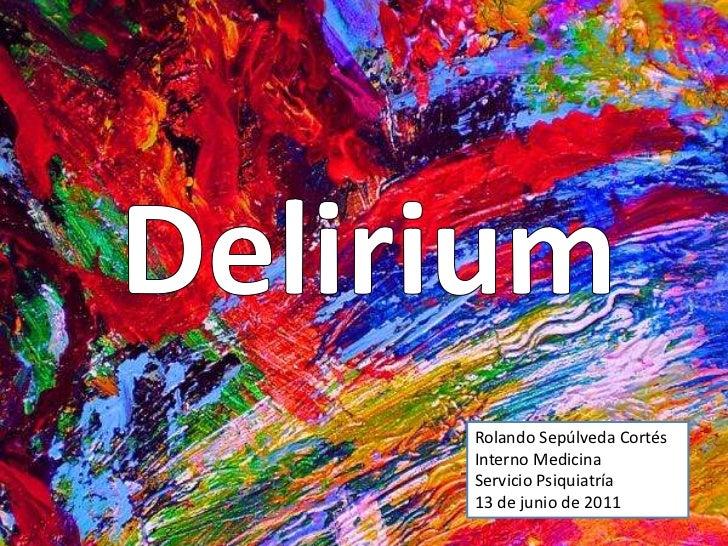 Rolando Sepúlveda CortésInterno MedicinaServicio Psiquiatría13 de junio de 2011