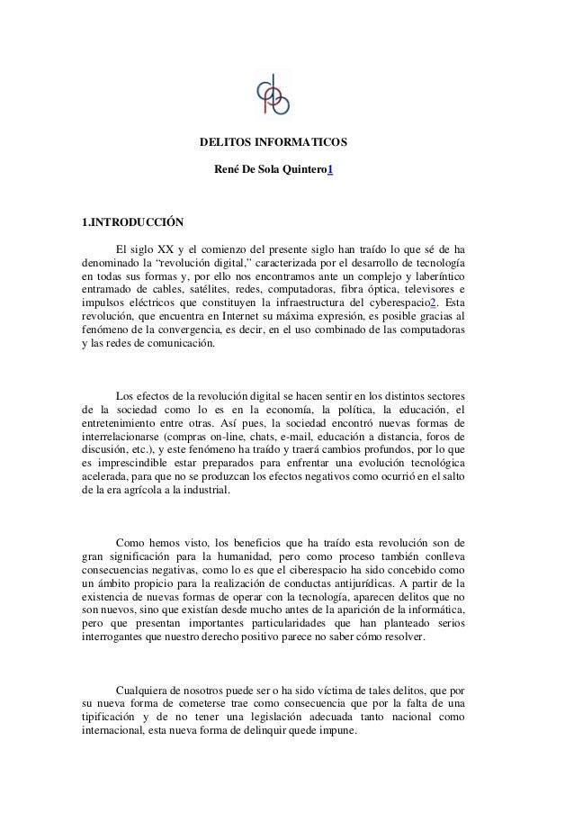 DELITOS INFORMATICOS                             René De Sola Quintero11.INTRODUCCIÓN        El siglo XX y el comienzo del...