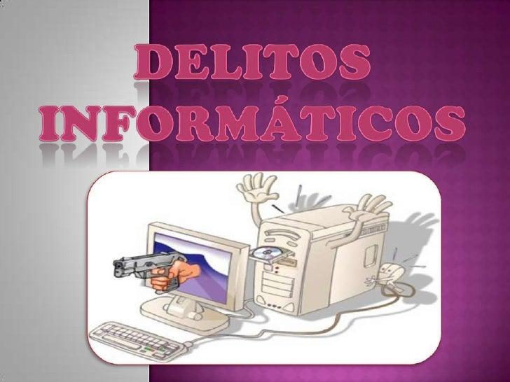 DELITOS INFORMÁTICOS<br />
