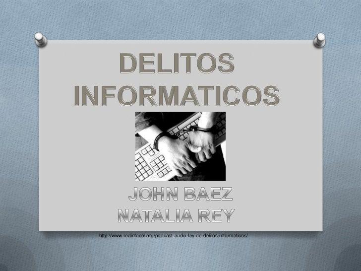 http://www.redinfocol.org/podcast-audio-ley-de-delitos-informaticos/