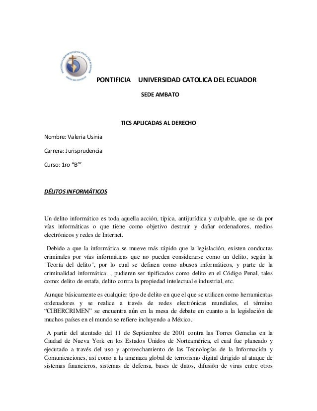 PONTIFICIA  UNIVERSIDAD CATOLICA DEL ECUADOR SEDE AMBATO  TICS APLICADAS AL DERECHO Nombre: Valeria Usinia Carrera: Jurisp...