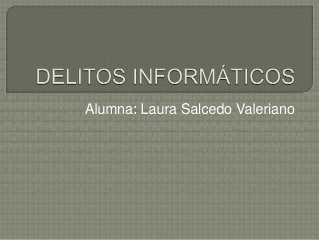 Alumna: Laura Salcedo Valeriano
