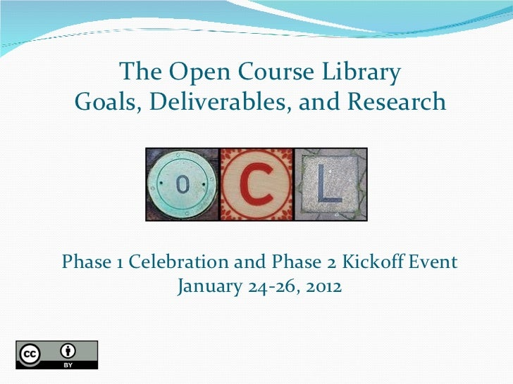 Deliverables, timelines, and research - OCL2 kickoff