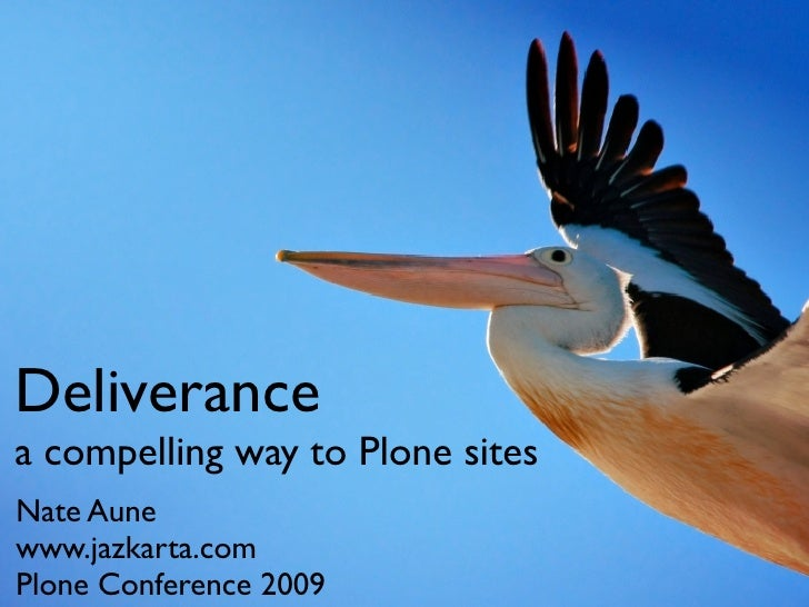 Deliverance - a compelling way to theme Plone sites
