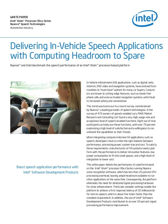 WHITE PAPER Intel® Atom™ Processor E6xx Series Nuance* Speech Technologies Automotive Industry  Delivering In-Vehicle Spee...