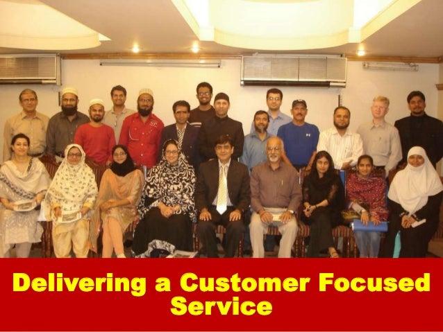 Delivering a Customer Focused            Service