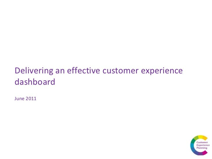 Delivering an effective customer experience dashboard