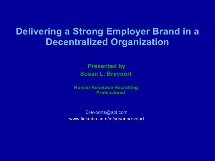 Delivering A Strong Employer Brand 8 23 10