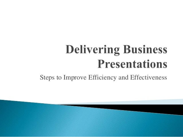 Steps to Improve Efficiency and Effectiveness