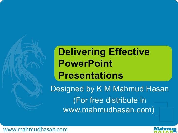 Delivering Effective Power Point Presentations