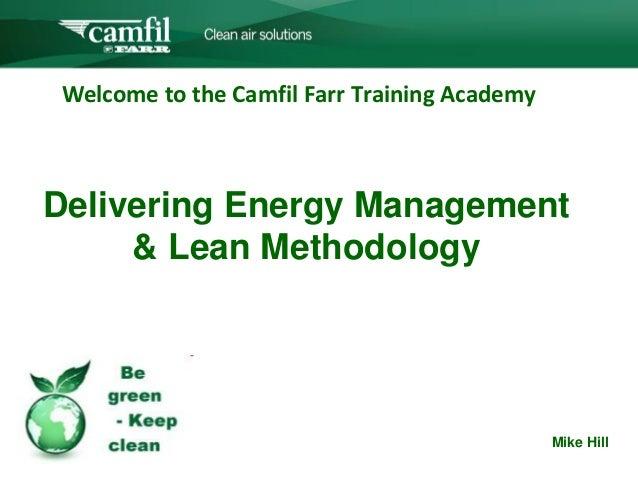 Camfil UK Webinar_ Delivering Energy Management & Lean Methodology