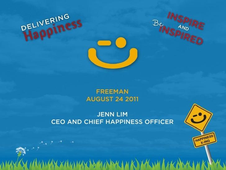 Delivering happiness   jenn lim - freeman 8.24.11