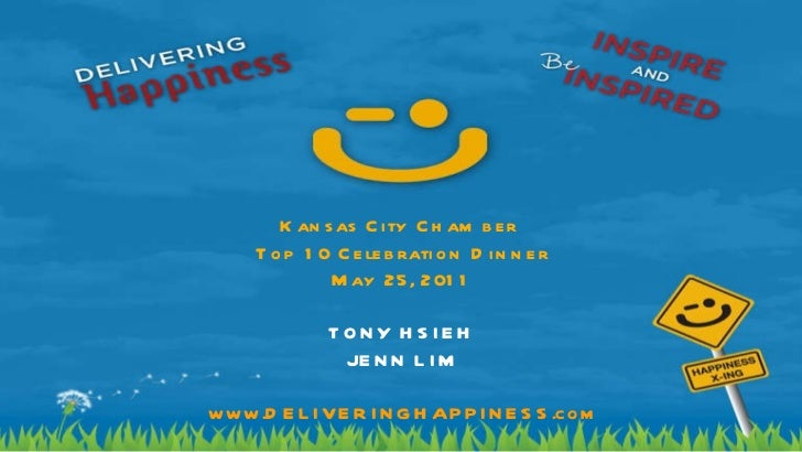 Delivering Happiness - Kauffman Kansas City Chamber Top 10 - 5.25.11