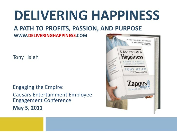 Delivering Happiness - Engaging the Empire Caesars - 5.5.2011