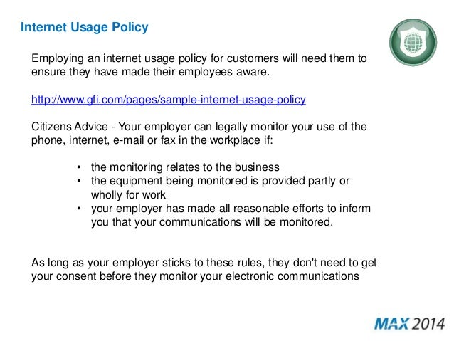 how do employers moniter internet usage Employers have a well general monitoring for it's important to create a corporate policy on internet and device usage that makes rights and.