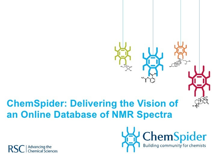 ChemSpider: Delivering the Vision of an Online Database of NMR Spectra