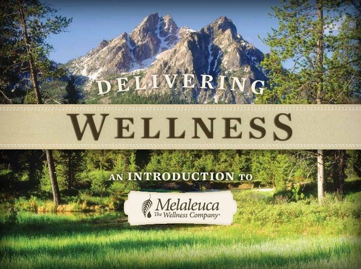 Delivering wellness