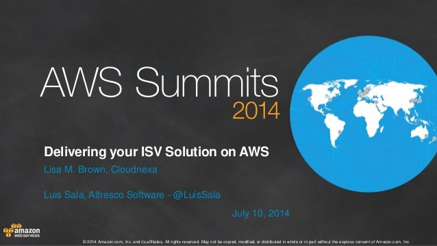 Delivering Your ISV Solution on AWS: Benefits, Lessons and Best Practices