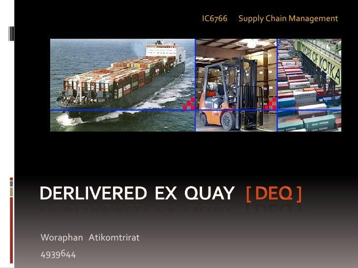 IC6766   Supply Chain Management     Woraphan Atikomtrirat 4939644