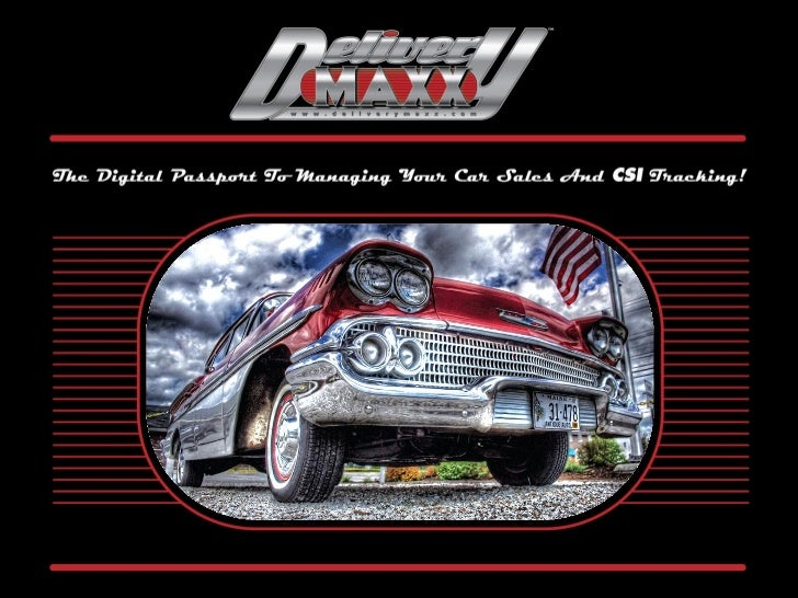 We Understand What Your Dealership Needs!                          DeliveryMaxx was created by CAR GUYs.                  ...