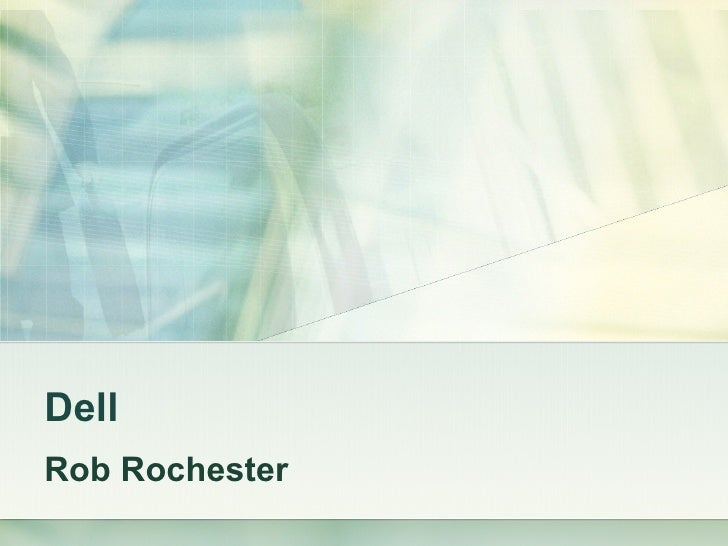 Dell Rob Rochester