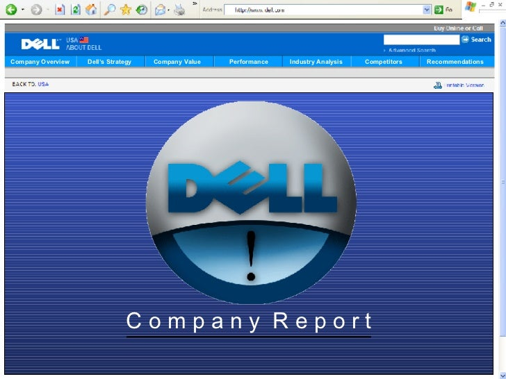 Company Overview   Dell's Strategy   Company Value   Performance   Industry Analysis   Competitors   Recommendations      ...