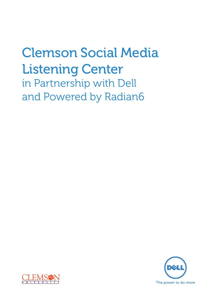 Clemson Social MediaListening Centerin Partnership with Delland Powered by Radian6