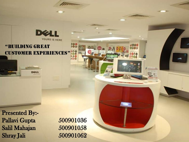 """BUILDING GREAT CUSTOMER EXPERIENCES""<br />Presented By:-<br />Pallavi Gupta 500901036<br />SalilMahajan 500901058<br ..."
