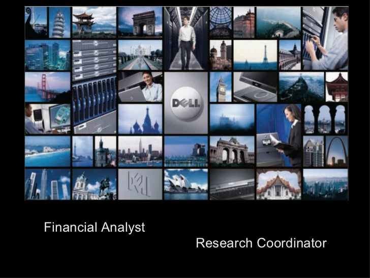 <ul><ul><ul><li>Financial Analyst    Research Coordinator  </li></ul></ul></ul><ul><ul><ul><li>Consultant </li></ul></ul><...