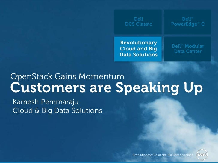 OpenStack Gains Momentum, Customers are Speaking Up