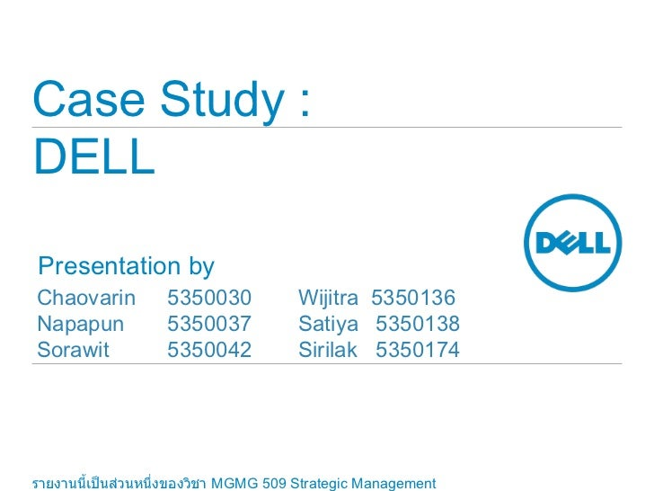 dell s investment strategy case study Phase1 report: strategic position analysis industry dell inc organisation name   the manufacturing base is the second biggest dell unit as india is dells fastest   investment, by the state, private enterprise and foreign companies  this is  the case because a high growth rate allows most competitors to grow without.