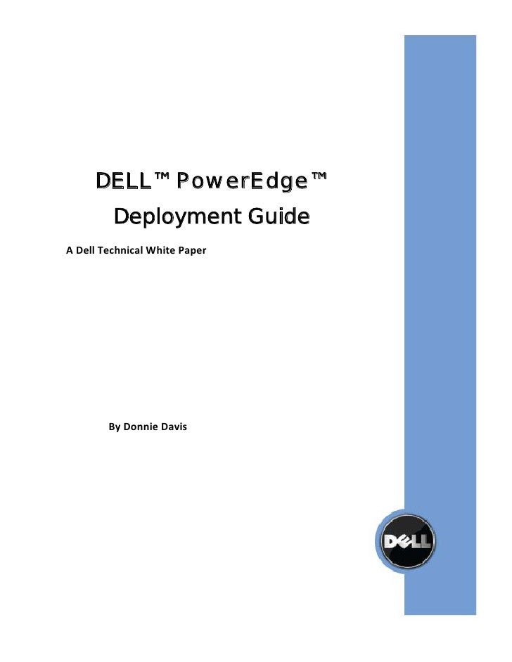 DELL™PowerEdge™              Deployment Guide     ADellTechnicalWhitePaper                ...