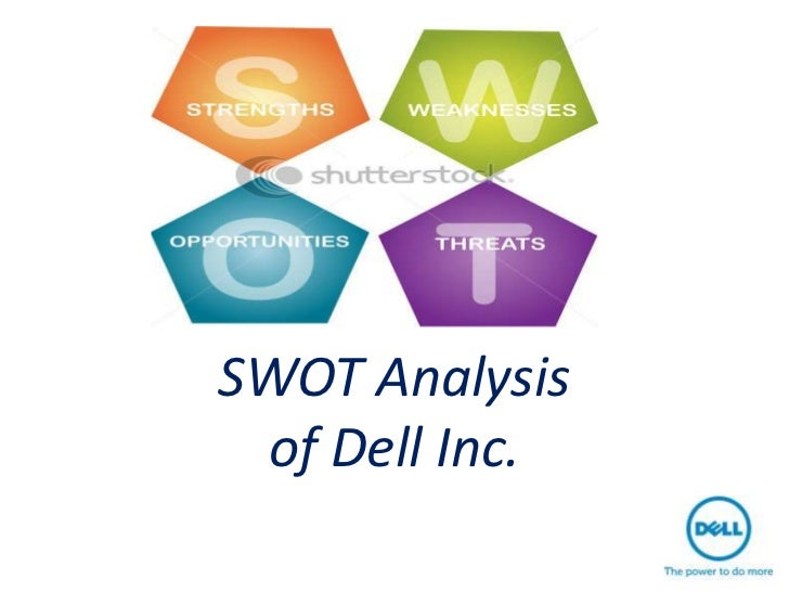 a swot analysis of dell a renowned computer brand Home report writing samples swot analysis of the dell computer  (hp), lenovo, dell computer  while maintaining the value of the brand and the .