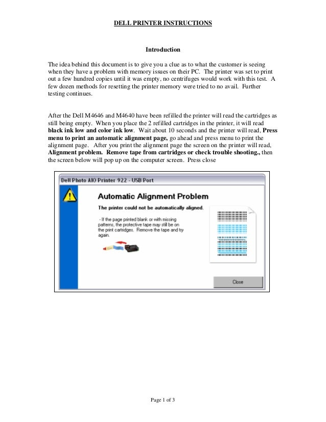 DELL PRINTER INSTRUCTIONS Page 1 of 3 Introduction The idea behind this document is to give you a clue as to what the cust...
