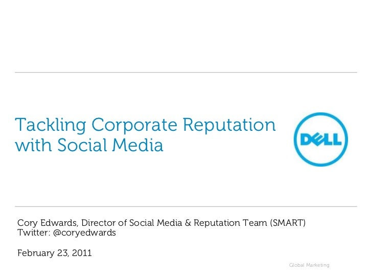 Tackling Corporate Reputation with Social Media<br />Cory Edwards, Director of Social Media & Reputation Team (SMART)Twitt...