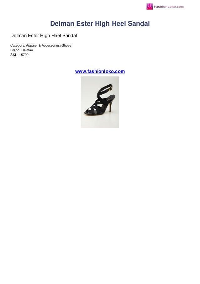 Delman Ester High Heel SandalDelman Ester High Heel SandalCategory: Apparel & Accessories>ShoesBrand: DelmanSKU: 15799www....