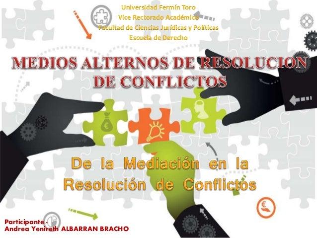 Universidad Fermín Toro Vice Rectorado Académico Facultad de Ciencias Jurídicas y Políticas Escuela de Derecho Participant...