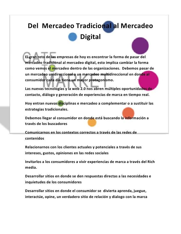-592455-174625Del  Mercadeo Tradicional al Mercadeo Digital<br />El gran reto de las empresas de hoy es encontrar la forma...
