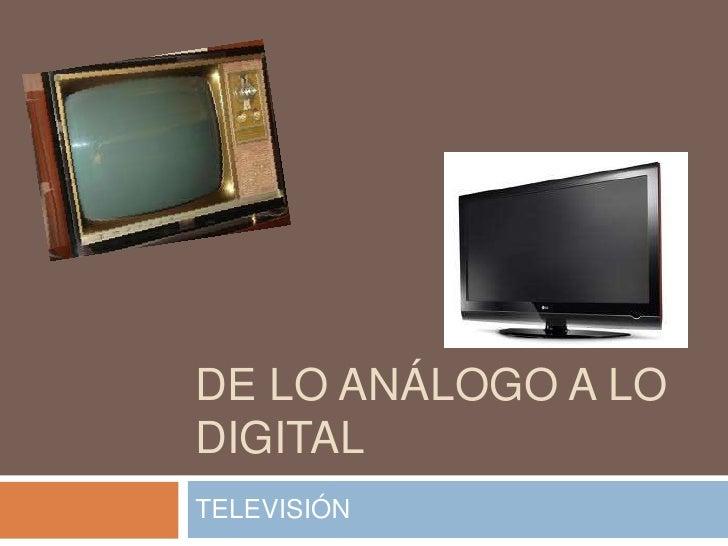De lo análogo a lo digital